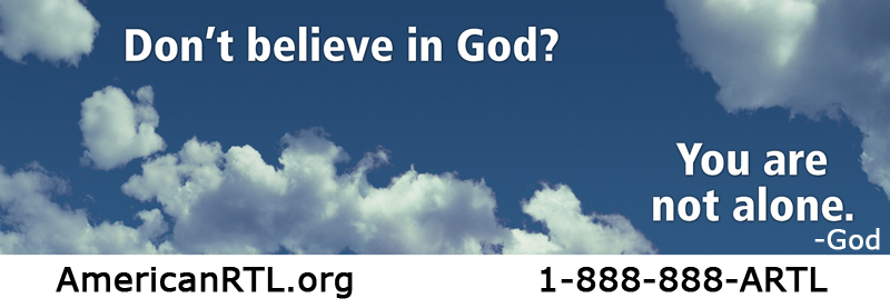 Atheist billboard, Don't believe in God? You are not alone. Modified by adding, - God