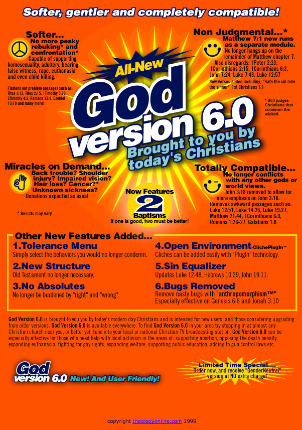 All-New GOD Version 6.0! Brought to you by today's awfully nice, nice Christians!