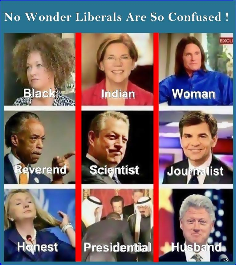 Meme: No wonder liberals are confused