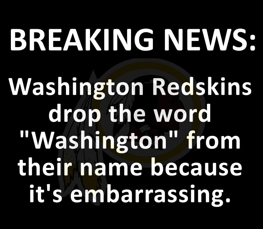 Redskins change name...