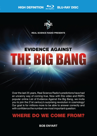 Get RSR video: Evidence Against the Big Bang!