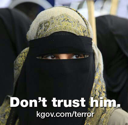 Don't trust him (in a burka). See kgov.com/terror