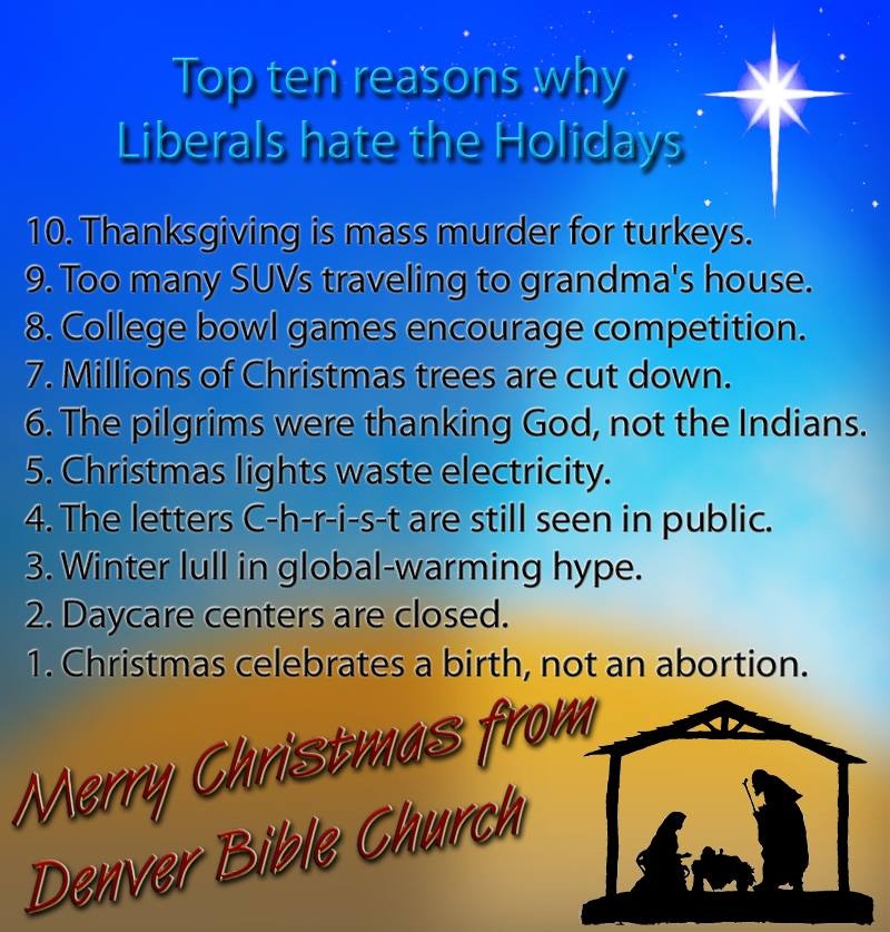 Top ten reasons why liberals hate the holidays